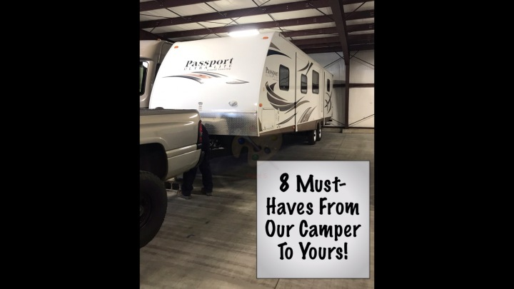 8 Must-Haves from Our Camper toYours!