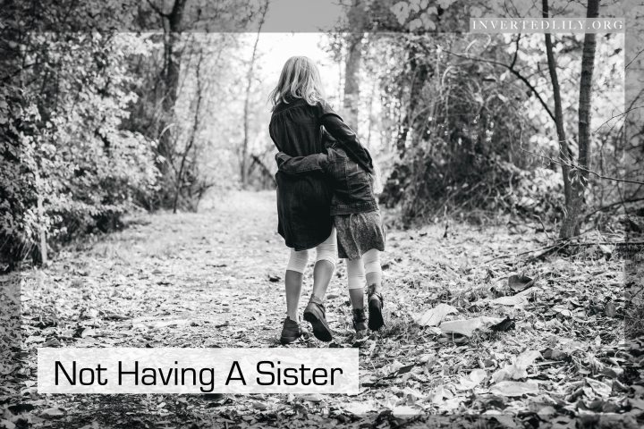 Not having a sister